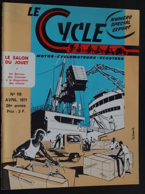 LE CYCLE 1971 - 04 - N°118 Avril 1971
