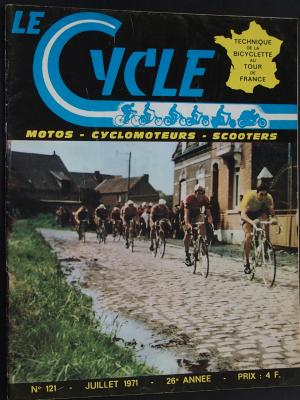 LE CYCLE 1971 - 07 - N°121 Juillet 1971