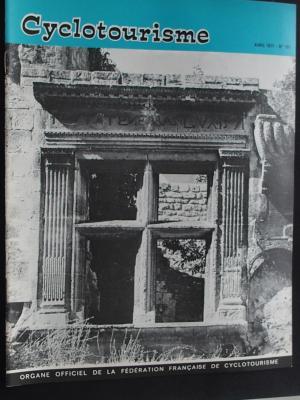 Cyclotourisme 1971 - 04 - N°185 Avril 1971