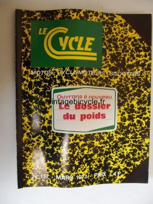 LE CYCLE 1973 - 03 - N°137 mars 1973