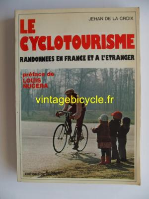 LE CYCLOTOURISME - Jehan De La Croix