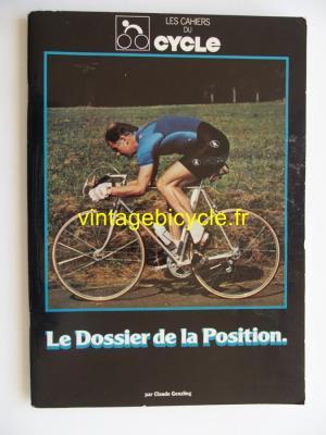 LE CYCLE l'officiel 1983 - LE DOSSIER DE LA POSITION (Les cahiers du Cycle)