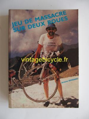 JEU DE MASSACRE SUR DEUX ROUES - Jacques Bensard