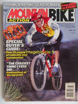 MOUNTAIN BIKE ACTION 1995 - 06 - N° 6 juin 1995
