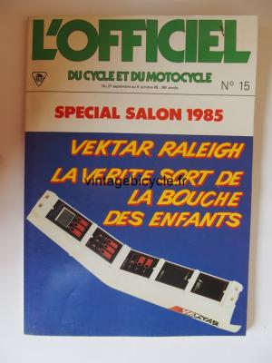 L'OFFICIEL du cycle et du motocycle 1985 - 09 - N°15 septembre / octobre 1985