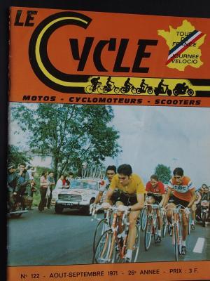 LE CYCLE 1971 - 08 - N°122 Aout Septembre 1971