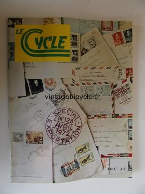 LE CYCLE 1972 - 04 - N°128 avril 1972