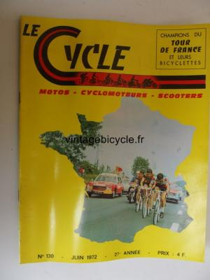 LE CYCLE 1972 - 06 - N°130 juin 1972