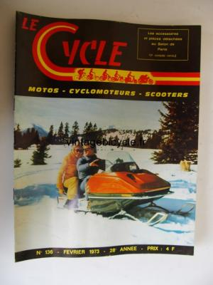 LE CYCLE 1973 - 02 - N°136 fevrier 1973