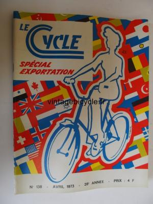 LE CYCLE 1973 - 04 - N°138 avril 1973