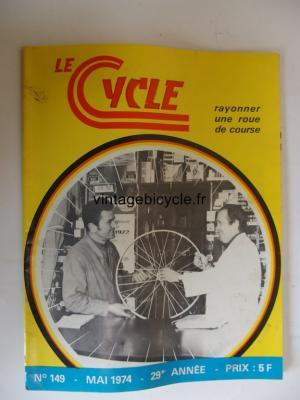 LE CYCLE 1974 - 05 - N°149 mai 1974