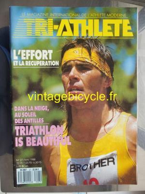 TRI-ATHLETE - 1988 - 05 - N°27 mai 1988