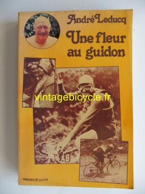 UNE FLEUR AU GUIDON - André Leducq