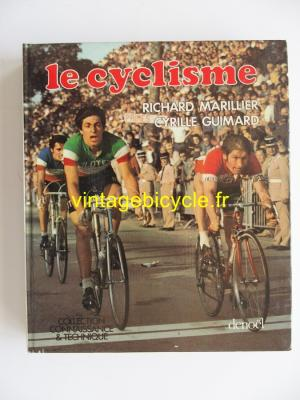 LE CYCLISME 1977 - Richard Marillier - Cyrille Guimard