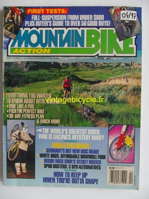 MOUNTAIN BIKE ACTION 1997 - 04 - N° 4 avril 1997