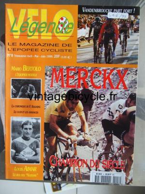 VELO LEGENDE 1999 - 05 - N°8 avril / mai / juin 1999
